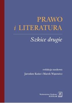 Prawo i literatura Szkice drugie