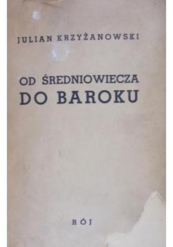 Od średniowiecza do baroku, 1938 r.
