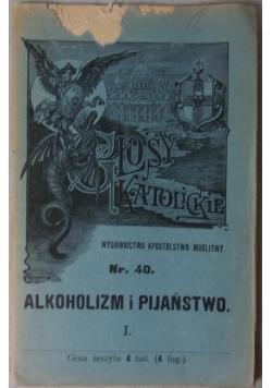 Głosy katolickie nr 40, Alkoholizm i pijaństwo I,  1903 r.