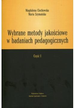 Wybrane metody jakościowe w badaniach pedagogicznych Część 1
