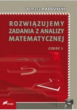 Rozwiązujemy zadania z analizy matematycznej 1