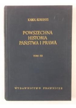 Powszechna historia państwa i prawa T.III