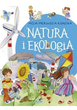 Moja pierwsza książka Natura i ekologia