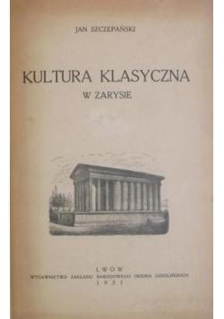 Kultura klasyczna w zarysie, 1931 r.