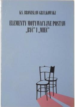 """Elementy motywacyjne postaw """"być"""" i """"mieć"""""""