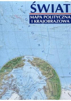Świat Mapa polityczna i krajobrazowa 1:31 000 000