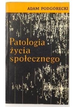 Patologia życia społecznego