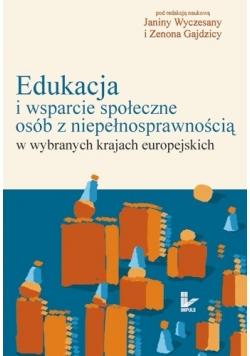 Edukacja i wsparcie społeczne osób z niepełnosprawnością w wybranych krajach europejskich