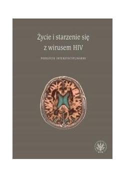 Życie i starzenie się z wirusem HIV