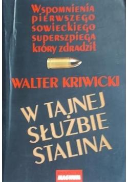 Kriwicki Walter - W tajnej służbie Stalina