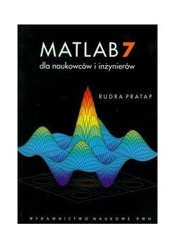 MATLAB 7 dla naukowców i inżynierów