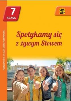 Katechizm SP 7 Spotykamy się z żywym... podr ŚBM, Nowa
