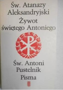 Św. Atanazy Aleksandryjski Żywot świętego Antoniego