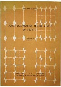 Zastosowania teorii grup w fizyce. Wydanie III poprawione