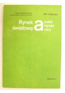 Rynek światowy a polski handel rolny