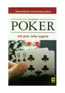 Poker: Jak grać żeby wygrać