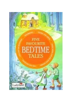 Five Favourite Bedtime Tales