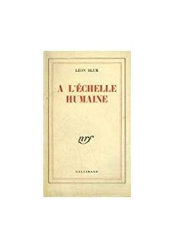 A L'Echelle Humaine, 1945 r.