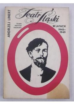 Teatr śląski w latach 1945-1949