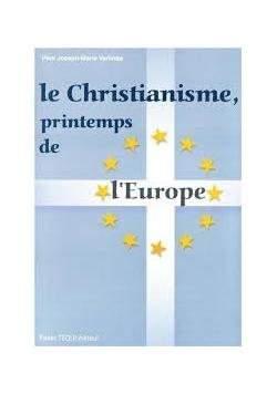 Le Christianisme printemps de l Europe