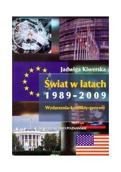 Świat w latach 1989-2009 Wydarzenia-konflikty-procesy