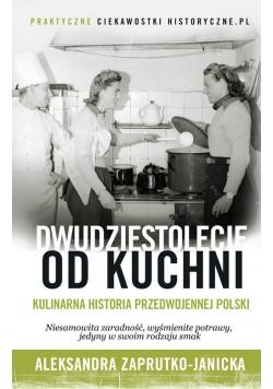 Dwudziestolecie od kuchni