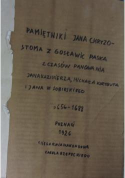 Pamiętniki Jana Chryzostoma z Gosławic Paska, 1926r.