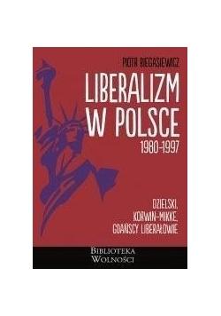 Liberalizm w Polsce. 1980-1997