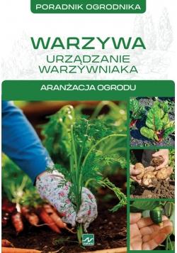 Warzywa urządzanie warzywniaka