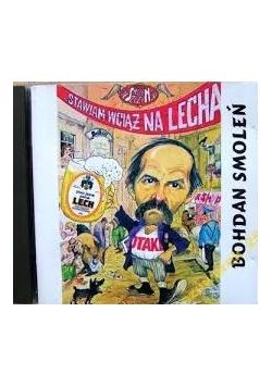 Stawiam wciąż na Lecha, płyta CD