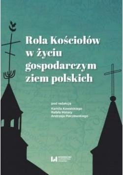 Rola Kościołów w życiu gospodarczym ziem polskich