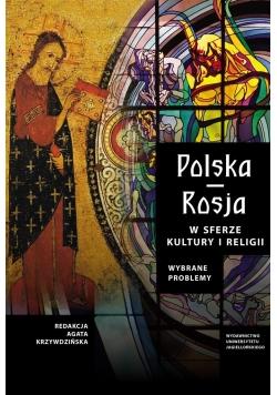 Polska-Rosja w sferze kultury i religii