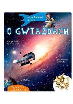Opowiada.. Jerzy Rafalski opowiada o gwiazdach