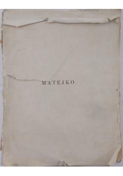 Matejko osobowość artysty, twórczość, forma i styl, 1939r.