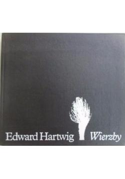 Hartwig Edward - Wierzby