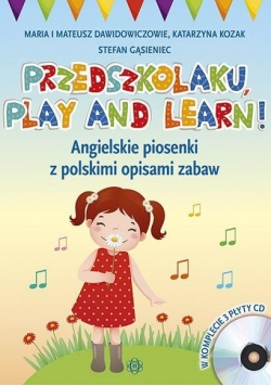 Przedszkolaku, play and learn! + 3 CD (kpl)