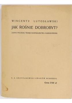 Jak rośnie dobrobyt?, 1936 r.