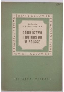 Górnictwo i hutnictwo w Polsce, 1949 r.