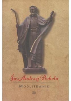 Modlitewnik. Święty Andrzej Bobola