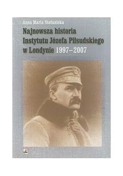 Najnowsza historia Instytutu Józefa Piłsudskiego w Londynie 1997-2007