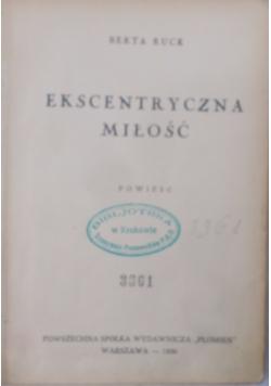 Ekscentryczna miłość, 1936 r.
