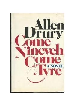Come Niveh, Come Tyre