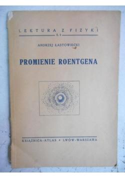 Promienie roentgena , 1938 r.