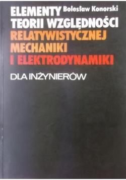 Elementy teorii względności relatywistycznej mechaniki i elektromechaniki