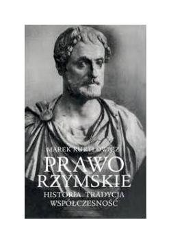 Prawo rzymskie Historia Tradycja Współczesność