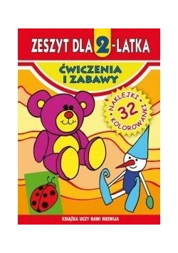 Zeszyt dla 2-latka. Ćwiczenia i zabawy Literat