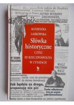 Słówka historyczne czyli III Rzeczpospolita w cytatach