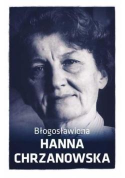 Błogosławiona Hanna Chrzanowska