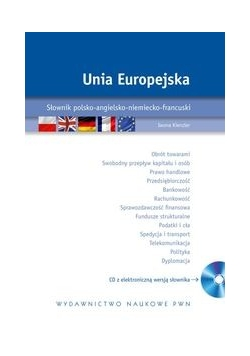Unia Europejska Słownik polsko-angielsko-niemiecko-francuski z płytą CD,Nowa
