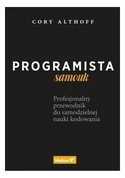 Programista samouk. Profesjonalny przewodnik do...
